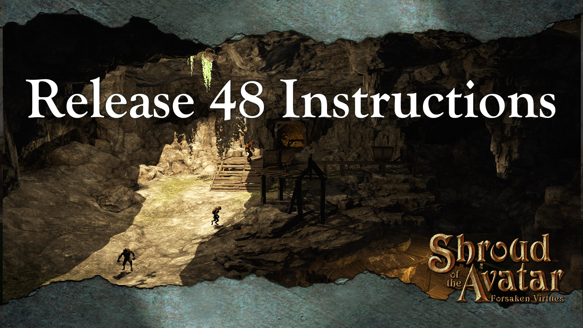 Release 48 Instructions Shroud Of The Avatar Forum